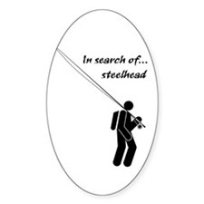 """""""In Search Of Steelhead"""" Oval Decal"""