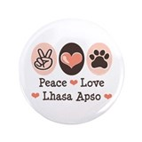"Peace Love Lhasa Apso 3.5"" Button"