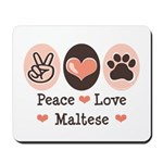 Peace Love Maltese Mousepad