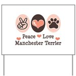 Peace Love Manchester Terrier Yard Sign