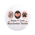 Peace Love Manchester Terrier 3.5