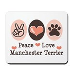 Peace Love Manchester Terrier Mousepad