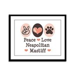 Peace Love Neapolitan Mastiff Framed Panel Print