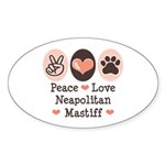 Peace Love Neapolitan Mastiff Oval Sticker