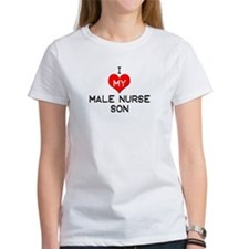I Love My Male Nurse Son Tee