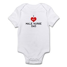 I Love My Male Nurse Dad Infant Bodysuit