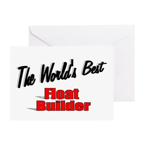 """The World's Best Float Builder"" Greeting Card"