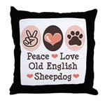 Peace Love Old English Sheepdog Throw Pillow