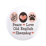 Peace Love Old English Sheepdog 3.5