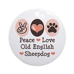 Peace Love Old English Sheepdog Ornament (Round)