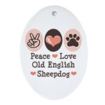Peace Love Old English Sheepdog Oval Ornament
