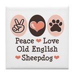 Peace Love Old English Sheepdog Tile Coaster