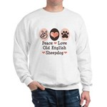 Peace Love Old English Sheepdog Sweatshirt