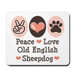 Peace Love Old English Sheepdog Mousepad