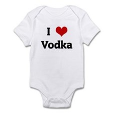 I Love Vodka Infant Bodysuit