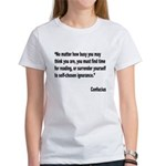 Confucius Reading Quote (Front) Women's T-Shirt