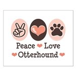 Peace Love Otterhound Small Poster