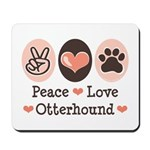 Peace Love Otterhound Mousepad