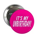 It's My Unbirthday! Button