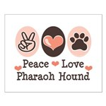 Peace Love Pharaoh Hound Small Poster
