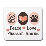 Peace Love Pharaoh Hound Mousepad