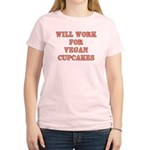 Will Work for Vegan Cupcakes Women's Light T-Shirt