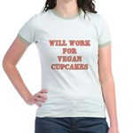 Will Work for Vegan Cupcakes Jr. Ringer T-Shirt