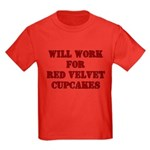 Will Work for Red Velvet Cupc Kids Dark T-Shirt
