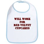 Will Work for Red Velvet Cupc Bib