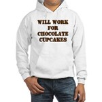 Will Work for Chocolate Cupcakes Hooded Sweatshirt