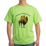 Happy Hump Day! Green T-Shirt