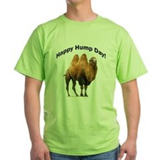 Happy Hump Day! T-Shirt