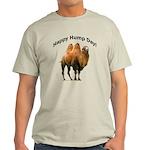 Happy Hump Day! Light T-Shirt