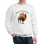 Happy Hump Day! Sweatshirt