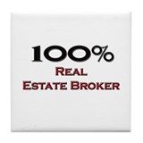 100 Percent Real Estate Broker Tile Coaster