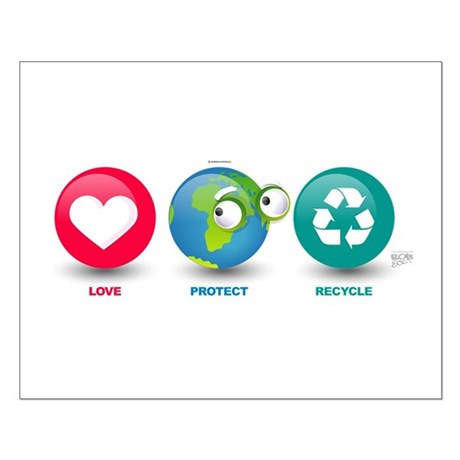 Love, Protect, Recycle Small Poster