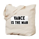 Vance is the man Tote Bag