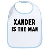 Xander is the man Bib