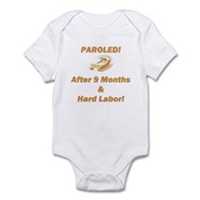 Paroled! After 9 Months & Ha Infant Bodysuit