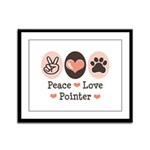 Peace Love Pointer Framed Panel Print