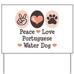 Peace Love Portuguese Water Dog Yard Sign