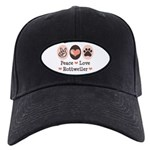 Peace Love Rottweiler Black Cap