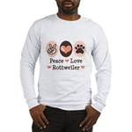 Peace Love Rottweiler Long Sleeve T-Shirt