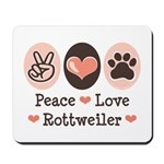 Peace Love Rottweiler Mousepad