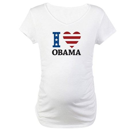 I Love Obama Maternity T-Shirt