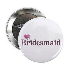 """Bridesmaid II 2.25"""" Button"""