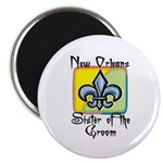 New Orleans Sister of the Groom Magnet