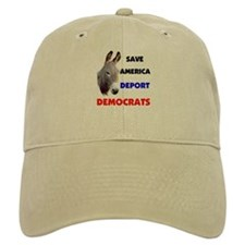 DEPORT DEMOCRATS Baseball Cap