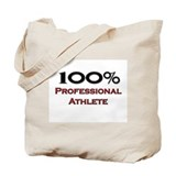 100 Percent Professional Athlete Tote Bag