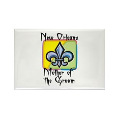 New Orleans Mother of the Groom Rectangle Magnet (